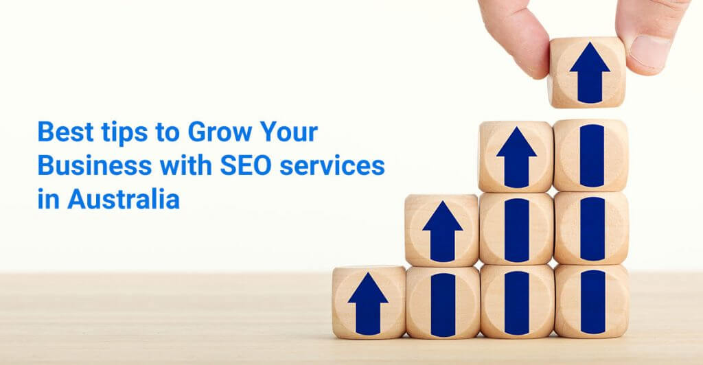 Best Tips To Grow Your Business With SEO Services In Australia 1024x532